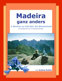 Madeira ganz anders